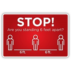 "Social Distancing ""6 Feet Apart"" - 12"" x 18"" COVID-19 Prevention Sign"