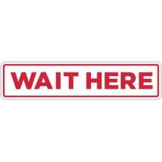 """Wait Here Red Floor Stickers - 24.5"""" x 5.5"""" Rectangle"""