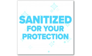 "Sanitized For Your Protection Table Signs - 5.75"" x 5"""