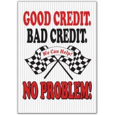 Good Credit Bad Credit No Problem Underhood Sign