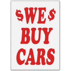 We Buy Cars Underhood Sign