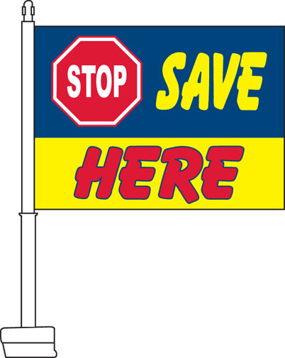 Stop Save Here Car Flag
